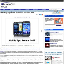 10 Cutting-edge Mobile Application Trends for 2012