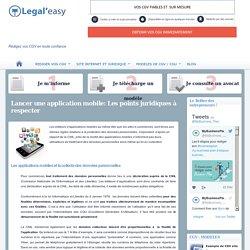 Lancer une application mobile: les points juridiques à respecter