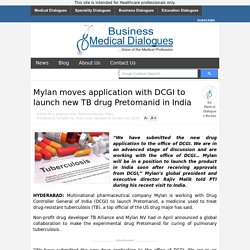 Mylan moves application with DCGI to launch new TB drug Pretomanid in India