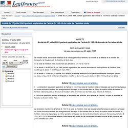 Arrêté du 27 juillet 2005 portant application de l'article D. 133-10 du code de l'aviation civile