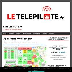 Application UAV Forecast - letelepilote.fr