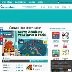 Une application enfant ludique pour découvrir Paris - App-Enfant.fr