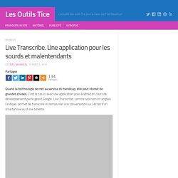 Live Transcribe. Une application pour les sourds et malentendants