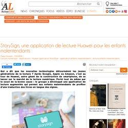 StorySign, une application de lecture Huawei pour les enfants malentendants