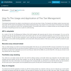 How To The Usage and Application of The Taxi Management Software: tdispatch
