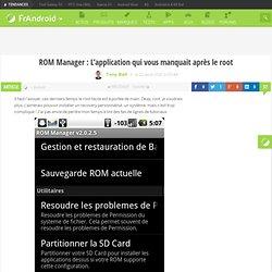ROM Manager : L'application qui vous manquait après le root