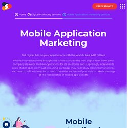 Ideal Mobile Application Marketing Company