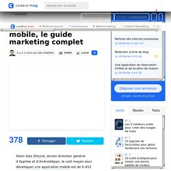 Lancer une application mobile, le guide marketing complet