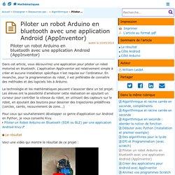 Piloter un robot Arduino en bluetooth avec une application Android (AppInventor)- Mathématiques