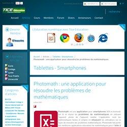 Photomath : une application pour résoudre les problèmes de mathématiques