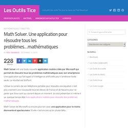 Math Solver. Une application pour résoudre tous les problèmes...mathématiques
