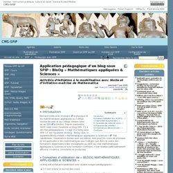 Application pédagogique d'un blog sous SPIP : BloOg « Mathématiques appliquées & Sciences »