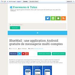 BlueMail : une application Android gratuite de messagerie multi-comptes