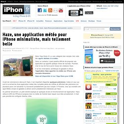 Haze, une application météo pour iPhone minimaliste, mais tellement belle