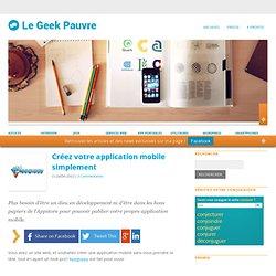 Créez votre application mobile simplement