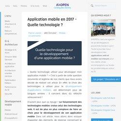 Application mobile en 2017 – Quelle technologie ?