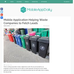 Mobile Application Helping Waste Companies to Fetch Leads