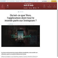Qu'est-ce que Vero, l'application dont tout le monde parle sur Instagram ?