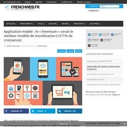 Application mobile : le «freemium» serait le meilleur modèle de monétisation (+211% de croissance)