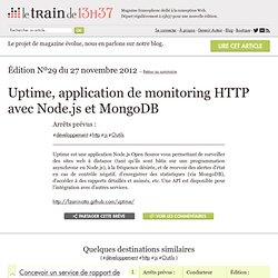 Uptime, application de monitoring HTTP avec Node.js et MongoDB | Édition Nº29