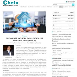 Custom Web and Mobile Application for Mortgage Field Services