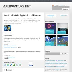Multitouch Media Application v2 Release