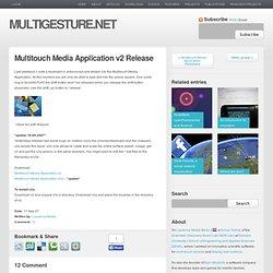 Multitouch Media Application v2 Release | Multigesture.net