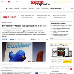 Twitter lance Music, son application musicale