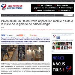 Paléo muséum : la nouvelle application mobile d'aide à la visite de la galerie de paléontologie