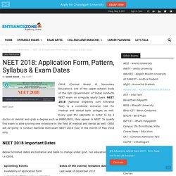NEET 2018: Application Form, Pattern, Syllabus & Exam Dates -