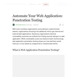 Automate Your Web Application: Penetration Testing