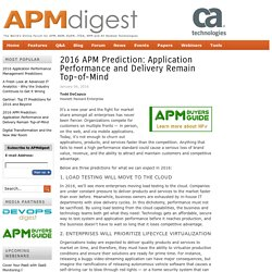 2016 APM Prediction: Application Performance and Delivery Remain Top-of-Mind