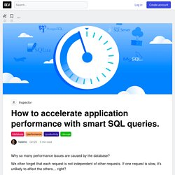 How to accelerate application performance with smart SQL queries. - DEV
