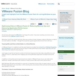 Team Fusion: Optimizing Vista on VMware Fusion 2: Reducing Memory Use and Improving Application Performance