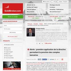 Alerte: première application de la directive permettant la ponction des comptes bancaires