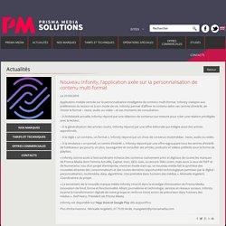 Nouveau Infonity, l'application axée sur la personnalisation de contenu multi-format