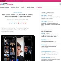 Doublicat, une application de face swap pour créer des GIFs personnalisés