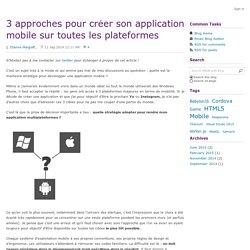 3 approches pour créer son application mobile sur toutes les plateformes - Etienne Margraff