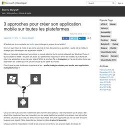 3 approches pour créer son application mobile sur toutes les plateformes