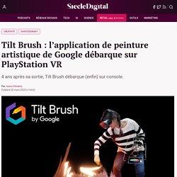 Tilt Brush : l'application de peinture artistique de Google débarque sur PlayStation VR