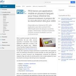 PEGI lance une application mobile en plusieurs langues