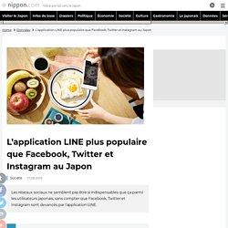 L'application LINE plus populaire que Facebook, Twitter et Instagram au Japon