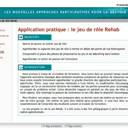 Application pratique: le jeu de rôle Rehab