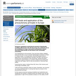 PARLIAMENT_UK 14/02/14 GM foods and application of the precautionary principle in Europe