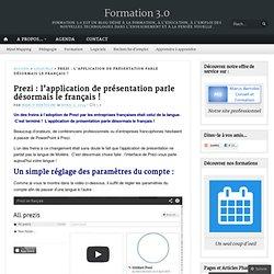 Prezi : l'application de présentation parle désormais le français