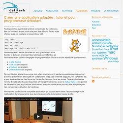 Créer une application adaptée : tutoriel pour programmeur débutant