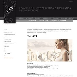 Application de publication de collections - Skin-WEB