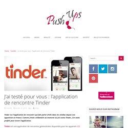 J'ai testé pour vous : l'application de rencontre Tinder by Les push ups !Les push ups !