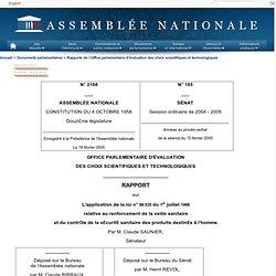 2108 - Rapport sur l'application de la loi n° 98-535 du 1er juillet 1998 relative au renforcement de la veille sanitaire et du contrôle de la sécurité sanitaire des produits destinés à l'homme (Claude Birraux)