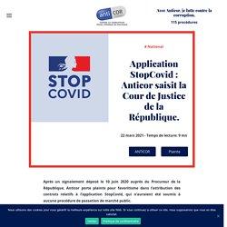 22 mars 2021 Application StopCovid: Anticor saisit la Cour de Justice de la République.